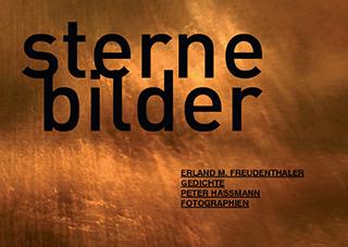 """Titelseite des Kunstbuchs """"Sternebilder"""" von Erland M. Freudenthaler & Peter Hassmann"""