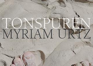 """Titelseite des Kunstbuchs """"Tonspuren"""" von Myriam Urtz"""