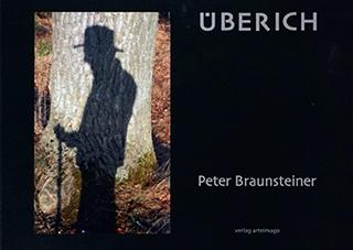 """Titelseite des Kunstbuchs """"ÜBERICH"""" von Peter Braunsteiner"""