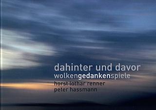"""Titelseite des Kunstbuchs """"dahinter und davor - Wolkengedankenspiele"""" von Horst Lothar Renner und Peter Hassmann"""