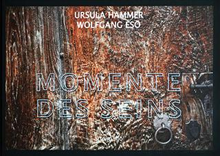 """Titelseite des Kunstbuchs """"Momente des Seins"""" von Ursula Hammer und Wolfgang Esö"""