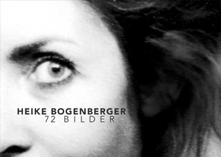 Cover Heike Bogenberger – 72 Bilder